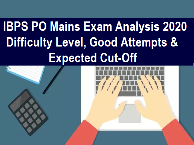 IBPS PO Mains Exam Analysis 2020
