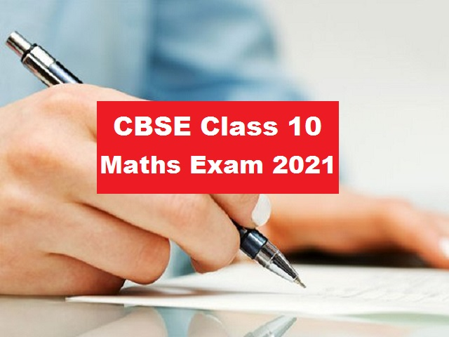 CBSE Class 10 Maths Exam 2021 - How to solve case study based questions