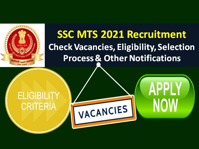 SSC MTS 2021 Recruitment Update: Offline Payment Date Extended|Check Exam Dates, Eligibility, Vacancies in 2 Age Groups, SSC MTS Exam Pattern, Syllabus & Other Notifications