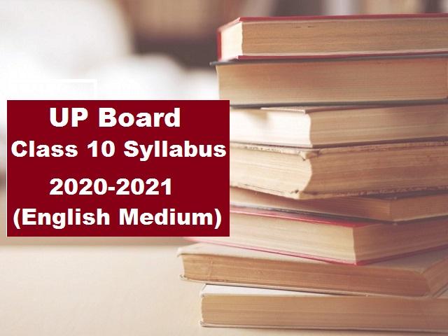 UP Board Class 10 Revised Syllabus 2020-2021 (English Medium)
