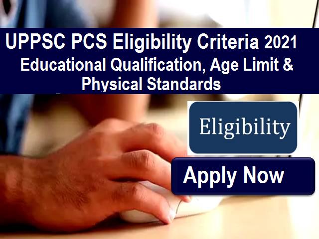 UPPSC 2020 Eligibility Criteria