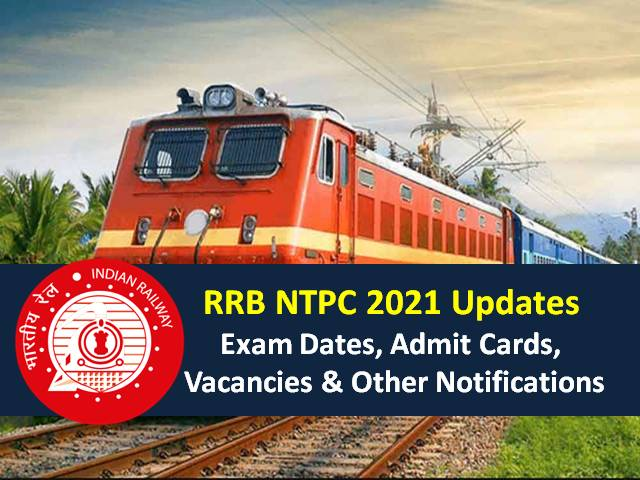 RRB NTPC Exam 2021 CBT Phase-6 from 1st April/Phase-5 till 27th March: Check Exam Analysis, Cutoff, Memory Based Paper, 35281 Vacancies, Exam Dates, Admit Card Link, Eligibility Notifications