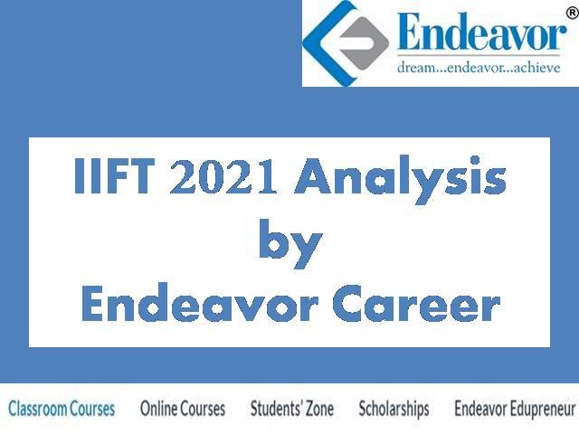 IIFT 2021 Exam Analysis by Endeavor Careers