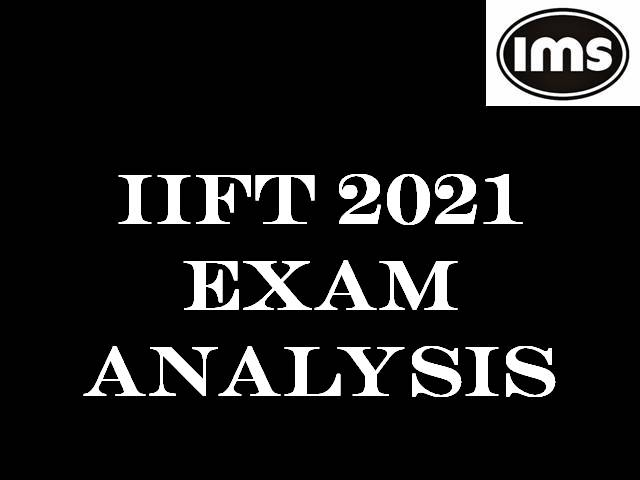 IIFT 2021 Exam Analysis by IMS Learning