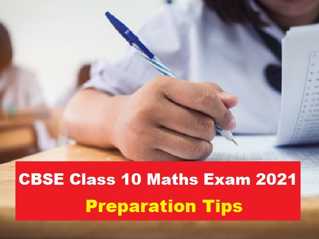 CBSE Class 10 Maths Study Plan Before the Board Exam 2021
