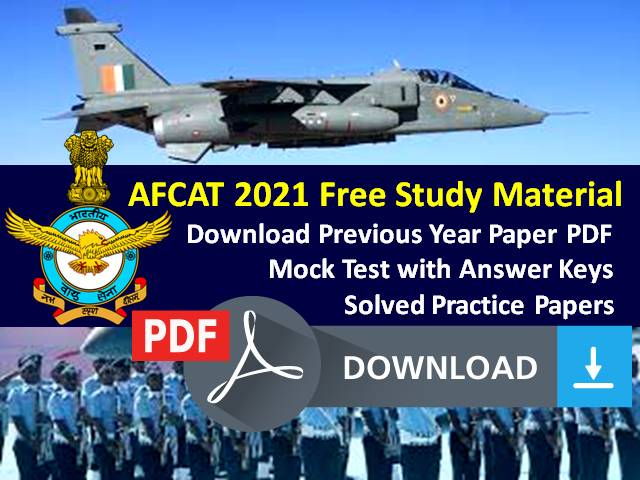 AFCAT 2021 Exam Free Study Material: Download Previous Year Paper PDF, Mock Test with Answer Keys, Solved Practice Papers