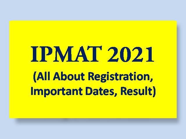IPMAT 2021 Overview