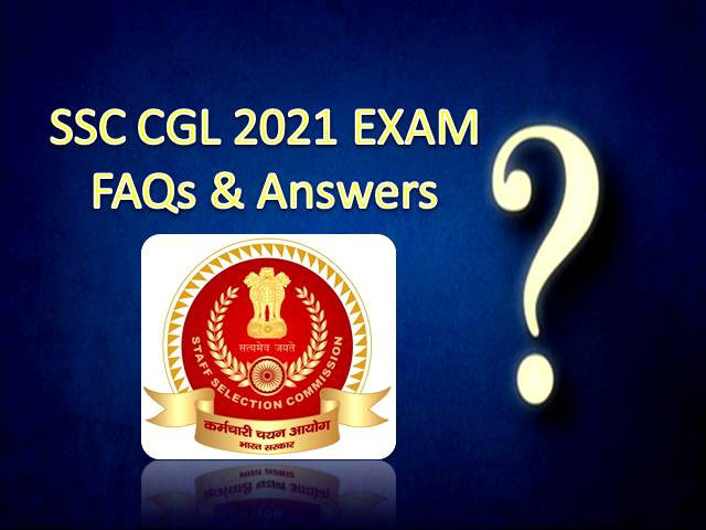SSC CGL Exam 2021 Admit Card Released: Check FAQs|Tier-1 Exam Dates, 7035 Vacancies, Syllabus, Pattern, Exam Centre, Eligibility, Salary, Recruitment Process