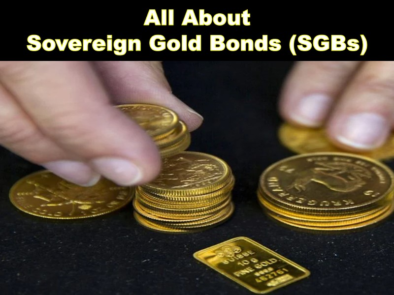 All About Sovereign Gold Bonds
