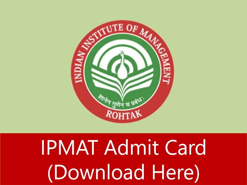 IIM ROHTAK IPMAT ADMIT CARD