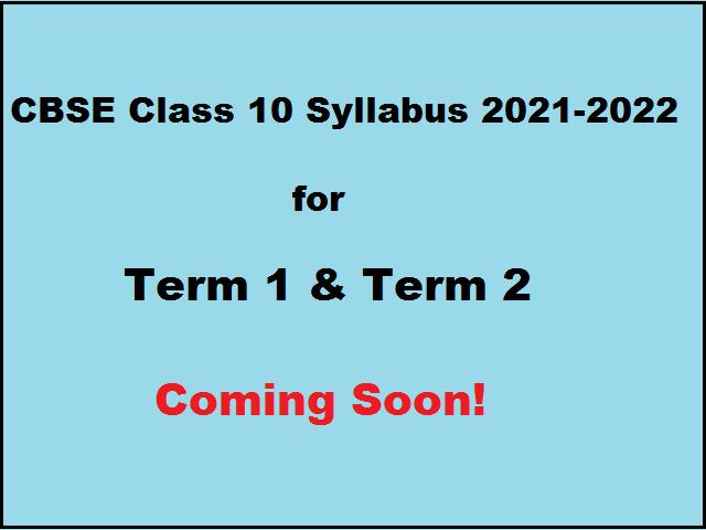 CBSE Class 10 Rationalised Syllabus 2021-2022