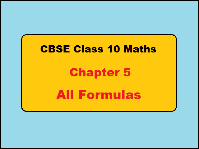 CBSE Class 10 Maths Formulas for Chapter 5 Arithmetic Progressions