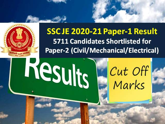 SSC JE 2020-21 Paper-1 Result (Final Answer Key Released @ssc.nic.in): 5711 Candidates Shortlisted (Download PDF), Check Cutoff for Junior Civil/ Mechanical/ Electrical Engineer
