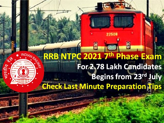 RRB NTPC 2021 7th Phase Exam Begins Today for 2.78 Lakh Candidates: Check Last Minute Tips|Memory Based Question Paper, Phase 1 to 6 Exam Analysis & Expected Cutoff Marks