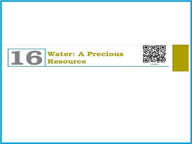 Chapter 16 Water: A Precious Resource (PDF) - Class 7 Science NCERT Book