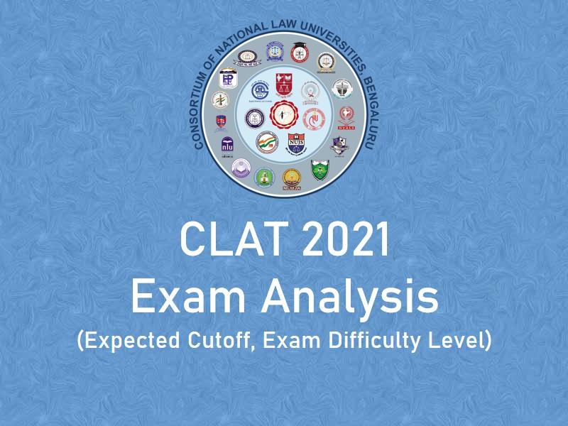 CLAT Exam Analysis 2021