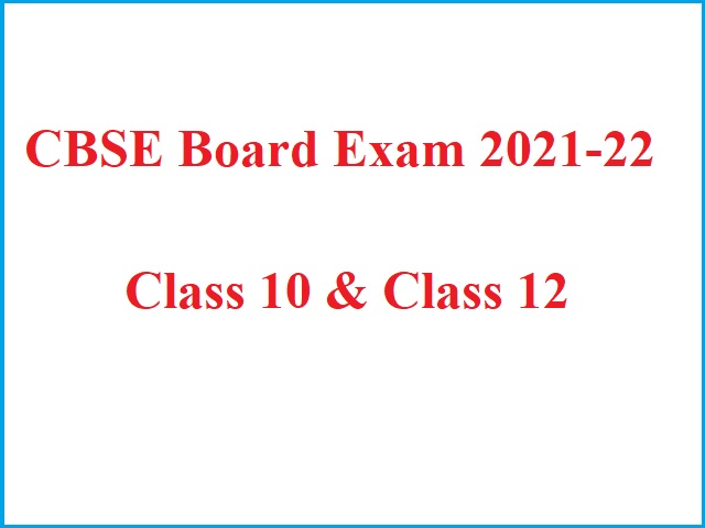 CBSE Board Exam 2021-22: New Revised CBSE Syllabus 2021-22 (Combined) for 10th & 12th Released – Download Term 1 & 2 PDF