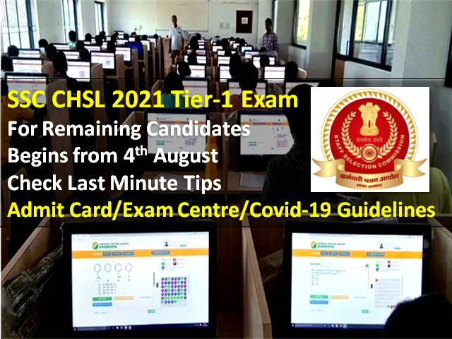 SSC CHSL 2021 Tier-1 Exam Begins from Tomorrow for Leftover Candidates: Check Last Minute Tips, Admit Card/Exam Centre/Covid-19 Guidelines