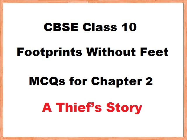 Class 10 English Footprints without Feet MCQs for Chapter 2