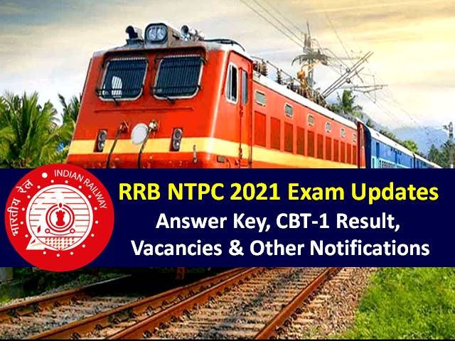 RRB NTPC 2021 Exam Fee Refund Date Extended Till 7th Sep: Check CBT-1 Result Updates, Expected Cutoff Marks, 35281 Vacancies, Eligibility Notifications