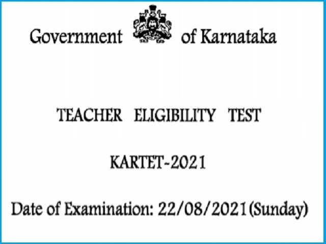 Karnataka TET 2021: Notification Released, KARTET 2021 Exam Date - 22 August