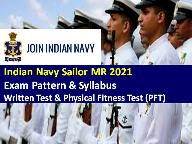 Indian Navy 2021 Sailor MR Exam Pattern & Syllabus: Check Written Test & Physical Fitness Test (PFT) Details for 350 Vacancies Recruitment