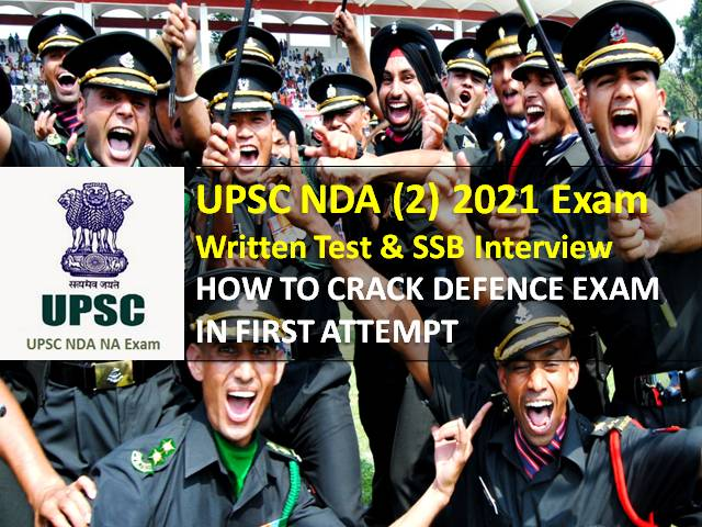 UPSC NDA (2) Exam 2021 (Written Test/SSB Interview): Check How to Crack Defence Exam in First Attempt to Join Indian Army, Navy & Air force