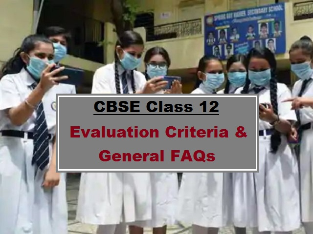 CBSE Class 12th Result 2021 Evaluation Criteria