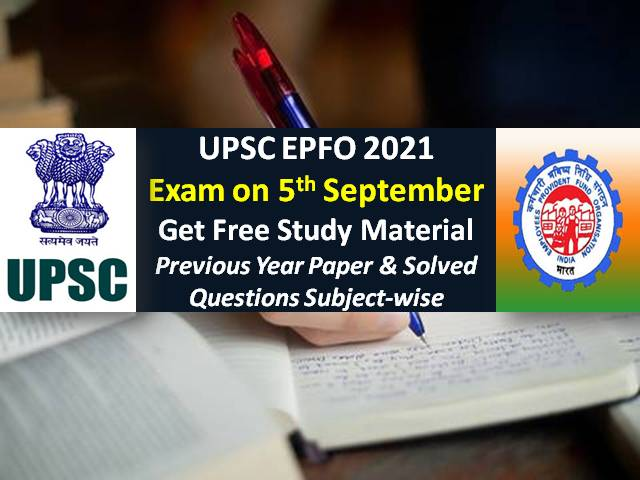UPSC EPFO 2021 Exam Study Material Free PDF Download: Get Solved Previous Year Paper, Practice Mock Test/Important Questions with Answer Keys