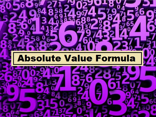 Absolute Value: Definition, Formula, Properties, Questions