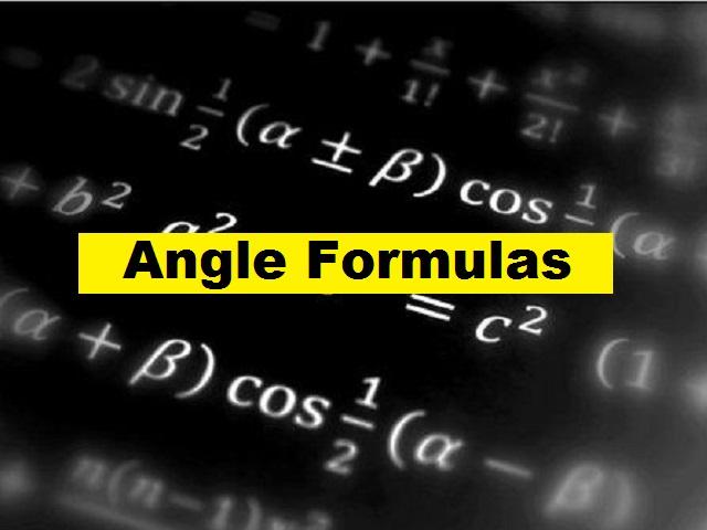 Angle Formulas