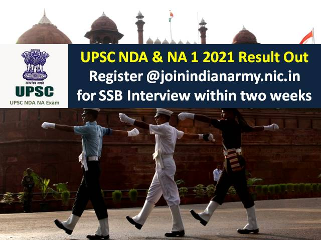 UPSC NDA 1 2021 Result Declared @upsc.gov.in: Register @joinindianarmy.nic.in for SSB Interview within 2 weeks