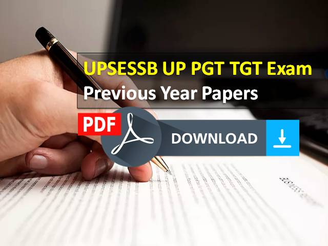 UPSESSB 2021 UP TGT PGT Previous Year Papers (Free Download PDF): Get Subject-wise Paper for Teacher Recruitment Exam to be held in August 2021