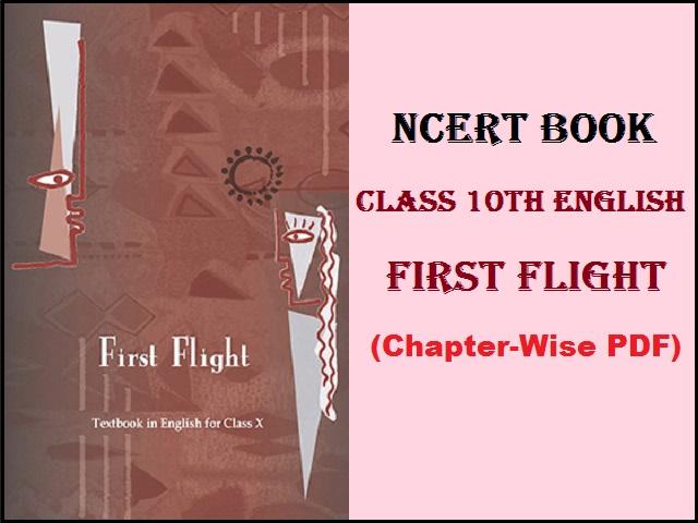 NCERT Class 10 English Book First Flight PDF