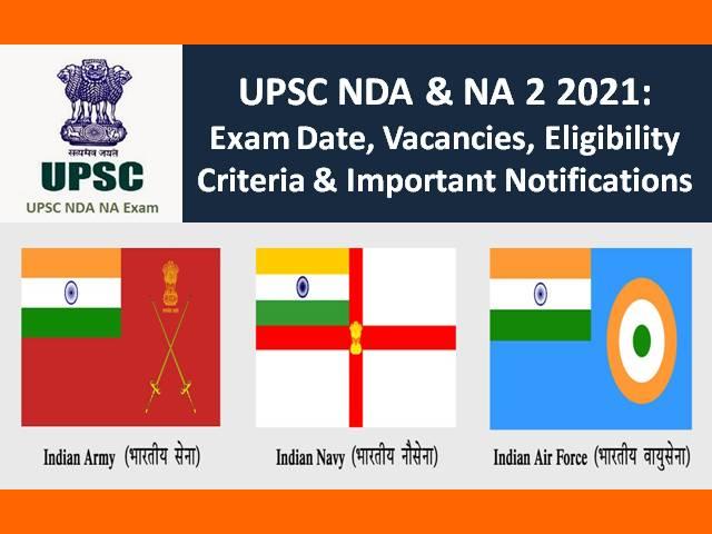 UPSC NDA (2) 2021 Exam Update: Check New Exam Date, Eligibility, 400 Vacancies, Exam Pattern, Syllabus, Result & Other Notifications