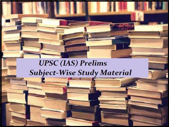 UPSC Prelims 2021 परीक्षा की तैयारी के लिए Subject-wise Study Material