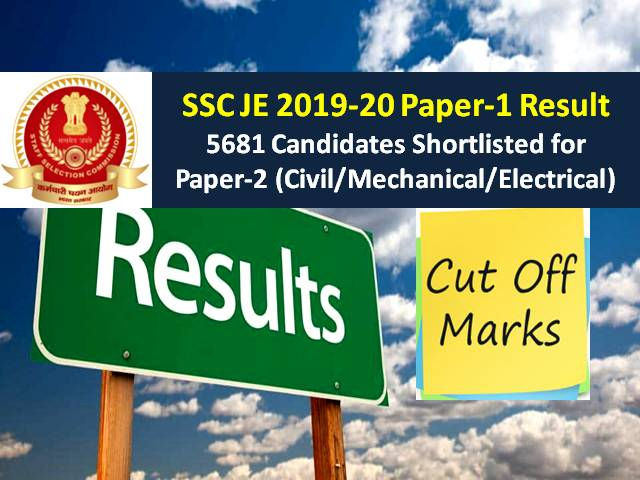 SSC JE 2019-20 Paper-1 Result (Final Answer Key Released): 5681 Candidates Shortlisted (Download PDF), Check Cutoff Categorywise for Junior Civil/ Mechanical/ Electrical Engineer