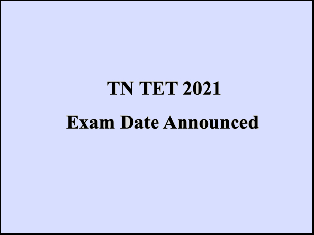 TNTET 2021 Exam Date out