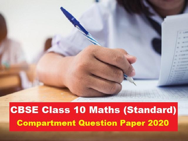 CBSE Class 10 Standard Maths Compartment Question Paper 2020