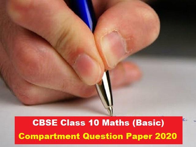 CBSE Class 10 Basic Maths Compartment Question Paper 2020
