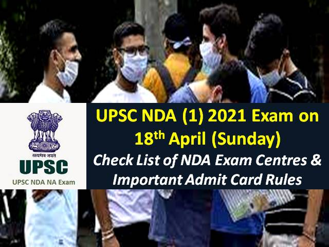 UPSC NDA (1) 2021 Exam on April 18 Sunday (Not Postponed Yet): Check Exam Centre List, COVID-19 Guidelines & Admit Card Rules to be followed in NDA 2021 Written Exam