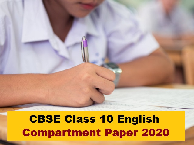 CBSE Class 10 English (Language and Literature) Compartment Question Paper 2020