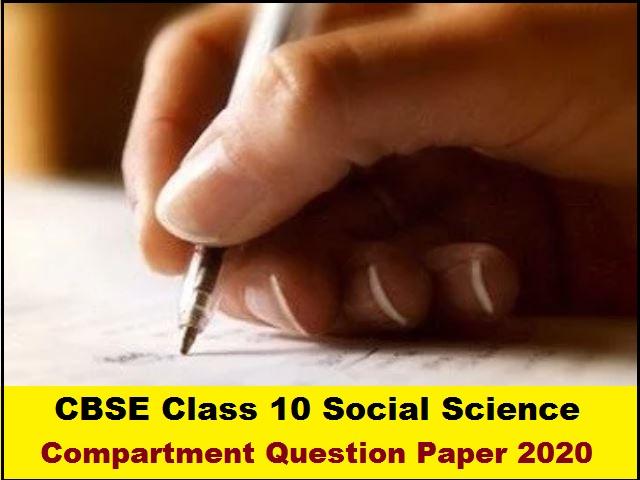 CBSE Class 10 Social Science Compartment Question Paper 2020