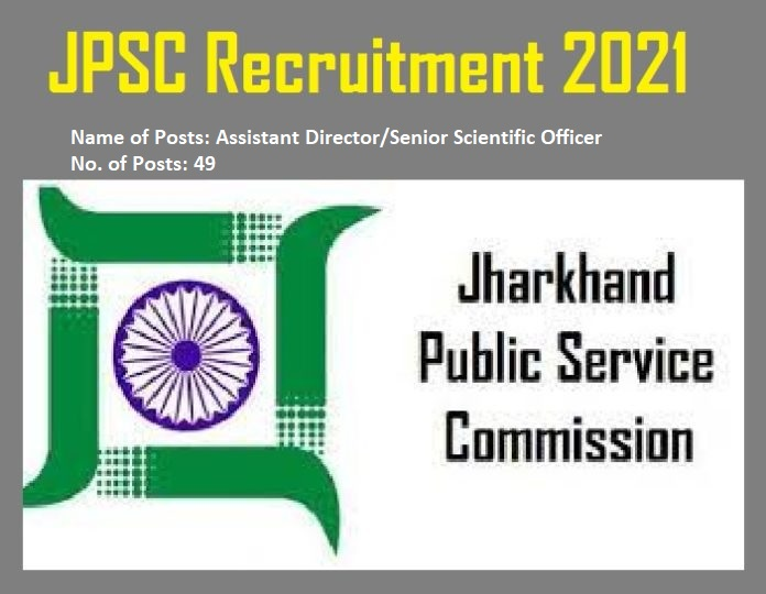 JPSC Recruitment 2021: Apply for Assistant Director/Senior Scientific Officer Posts