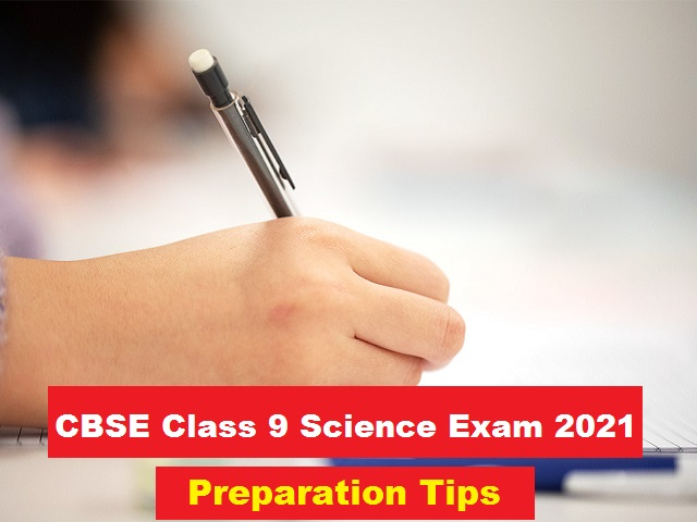 CBSE Class 9 Science Preparation Tips and Resources for Annual Exam 2021