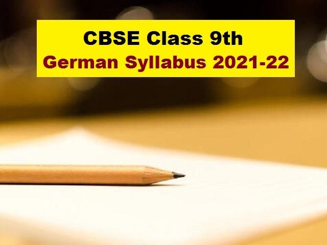 CBSE Class 9 German Syllabus 2021-2022