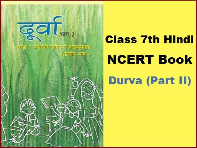 NCERT Book for Class  7 Hindi (Durva Part-II)
