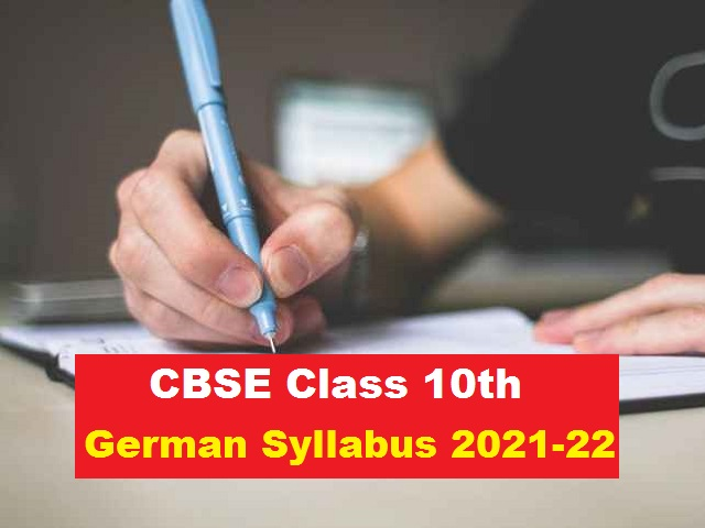 CBSE Class 10 German Syllabus 2021-2022