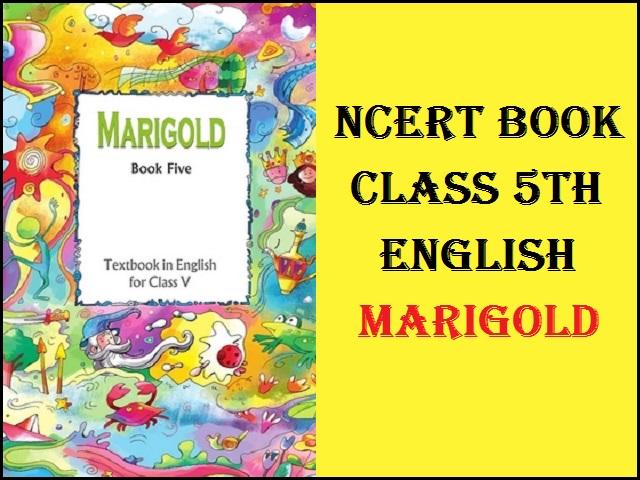 NCERT Book for Class 5 English - Marigold