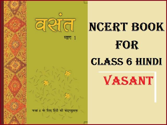 NCERT Class 6 Hindi Vasant Book